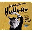 Hu Hu Hu Edicion Especial CD+DVD