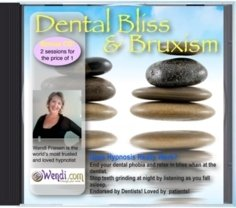 Price comparison product image Dental Bliss,  And Bruxism Cure,  Hypnosis will end Dental Anxiety and release Teeth Grinding at night,  with Wendi