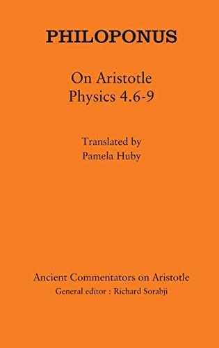 Philoponus: On Aristotle Physics 4.6-9 (Ancient Commentators on Aristotle)