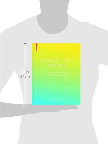 Daylighting Design: Planning Strategies andBest Practice Solutions