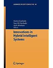 Innovations in Hybrid Intelligent Systems
