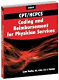 CPT/HCPCS Coding and Reimbursement for Physician Services, 2007 Edition 9781584261759