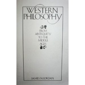 History of Western Philosophy 1st (first) edition (authors) Jordan, James (1987) published by Prentice Hall [Paperback]