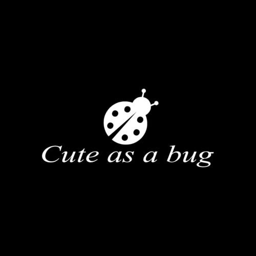 - CUTE AS BUG Sticker Vinyl Decal Ladybug kids room nursery baby girl car wall luv - Die cut vinyl decal for windows, cars, trucks, tool boxes, laptops, MacBook - virtually any hard, smooth surface