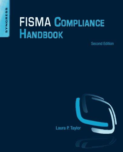 FISMA Compliance Handbook: Second Edition