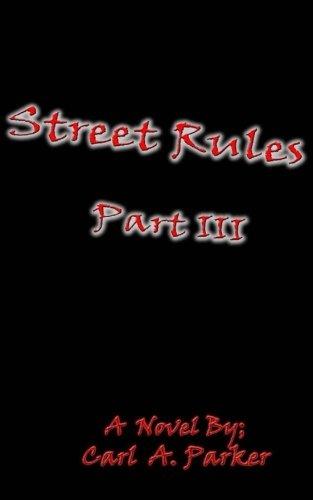 (Street Rules Part III)