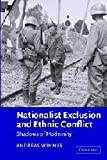 img - for Nationalist Exclusion and Ethnic Conflict: Shadows of Modernity by Andreas Wimmer (2002-07-01) book / textbook / text book