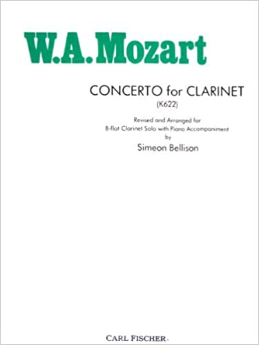 W A  Mozart: Concerto for Clarinet [K622] Revised and