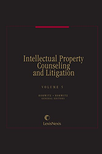 Intellectual Property Counseling and Litigation, Volume 5