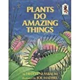 img - for PLANTS DO AMAZING THINGS (Step-Up Books ; No. 25) book / textbook / text book