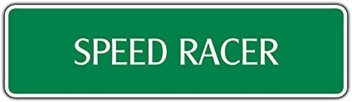 Diuangfoong Speed Racer Street Sign Auto Racing Nascar Man Cave Bar Wall Dcor Gift ()