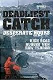Deadliest Catch: Desperate Hours