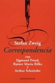 Correspondencia/ Correspondence: Con Sigmund Freud, Rainer Maria Rilke Y Arthur Schnitzler : Con Sigmund Freud, Rainer Maria Rilke Y Arthur Schnitzler (Spanish and English Edition)