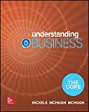 Understanding Business: The Core (Loose Leaf)