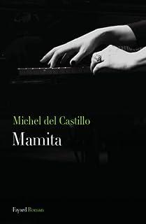Mamita : roman, Del Castillo, Michel