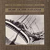 Music of the Bahamas, Vol. 2: Anthems, Work Songs and Ballads (1959)