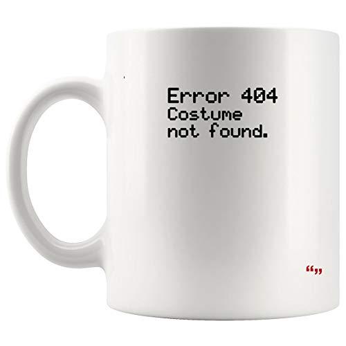 Gag Mug Coffee Cup - Costume Not Found Funny Joke Halloween Joke Gag Hilarious Sarcastic Cups Coffee Mugs]()