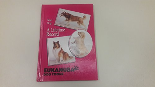 Your Dog A Lifetime Record