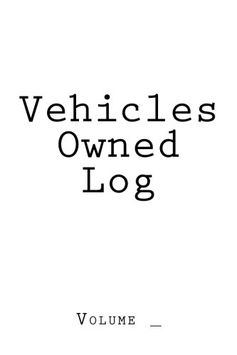 Download Vehicles Owned Log: White Cover (S M Car Journals) pdf
