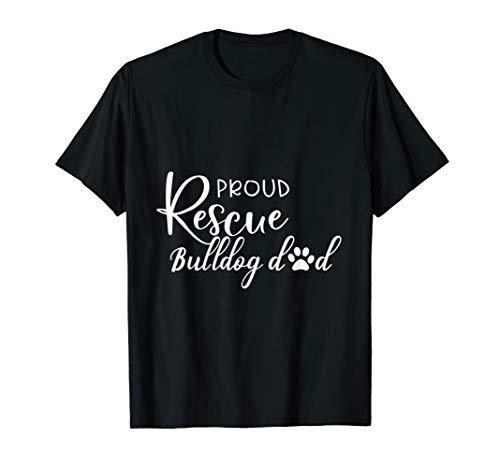Funny Rescue dog Dad Shirt, Pround Rescue Bulldog Dog Dad T-Shirt ()