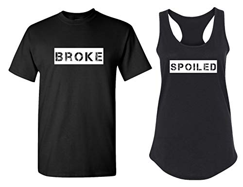 Spoiled and Broke-2 Matching Couple T Shirts - His and Hers Racerback Tank Tops -
