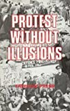 Protest Without Illusions, Vernon Richards, 0900384190