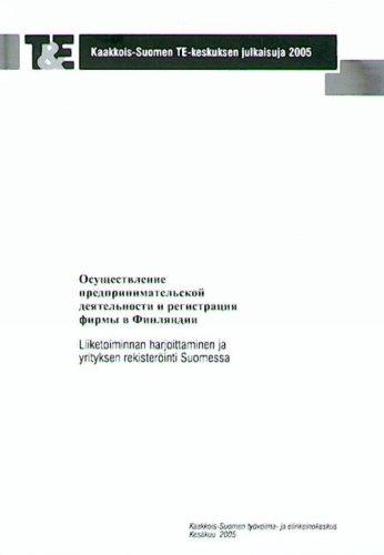 Osuschestvlenie predprinimatelskoi deiatelnosti i registratsii firmy v Finliandii. pdf epub