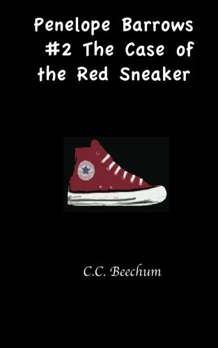 Penelope Barrows #2 The Case of the Red Sneaker (Volume 2)