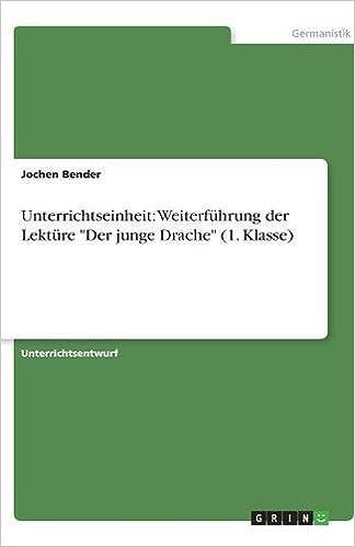 Book Unterrichtseinheit: Weiterführung der Lektüre 'Der junge Drache' (1. Klasse)