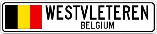 custom-street-sign-westvleteren-belgium-belgium-flag-aluminum-city-sign-4x18inches