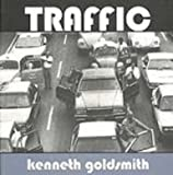 Traffic, Goldsmith, Kenneth, 0974355488