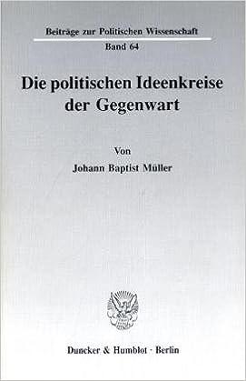 Book Die politischen Ideenkrise der Gegenwart (Beitrage zur politischen Wissenschaft) (German Edition)