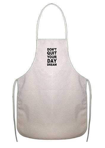 Don'T Quit Your Day Dream Cotton Canvas Duck Artist Cook Apron Apron (Daydream Duck)