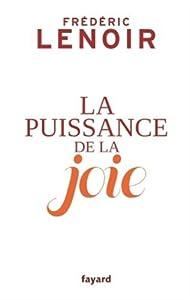 """Afficher """"La puissance de la joie"""""""