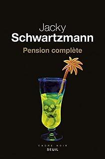 Pension complète, Schwartzmann, Jacky