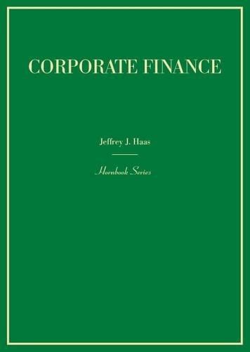 Corporate Finance (Hornbooks) (Best Corporations Supplement Law School)