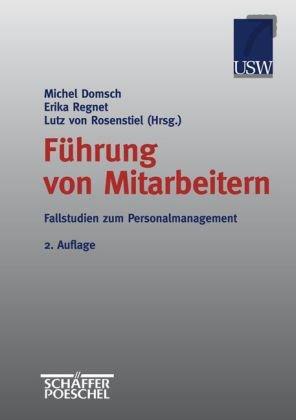 Führung von Mitarbeitern, Fallstudien zum Personalmanagement