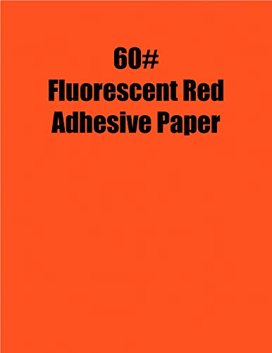 Spinnaker Coating Fluorescent Red 60# Adhesive Paper, Strip-Tac Plus, Permanent, 17 x 22, 500 Sheets per Carton ()