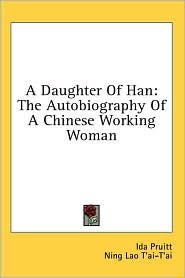 A Daughter Of Han Publisher: Kessinger Publishing, LLC