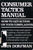 Consumer Tactics Manual, John Dorfman, 0689111150