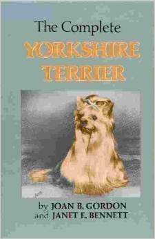 The Complete Yorkshire Terrier By Gordon
