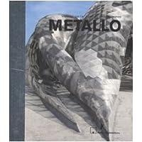 Metallo. Ediz. illustrata