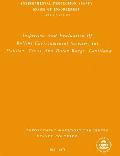 Inspection And Evaluation Of Rollins Environmental Services