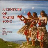 A Century Of Maori Song by