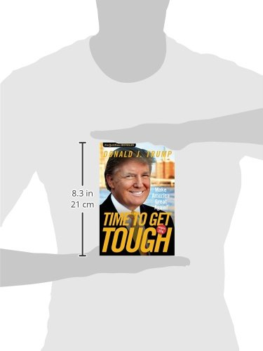 Time to Get Tough: Make America Great Again!: Amazon.es ...