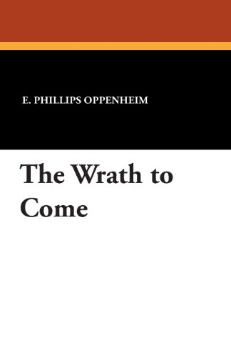 The Wrath to Come