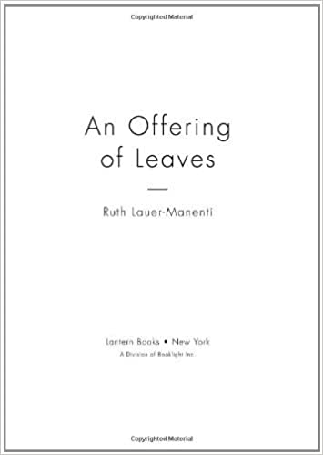 An Offering of Leaves - Kindle edition by Ruth Lauer-Manenti ...