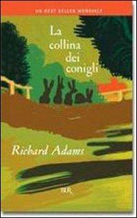 La Collina Dei Conigli (Italian Edition) - Adams, Richard