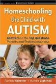 Homeschooling the Child with Autism 1st (first) edition Text Only