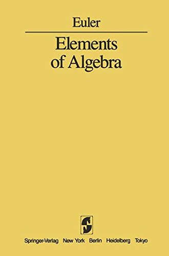 Elements of Algebra -  L. Euler, Hardcover